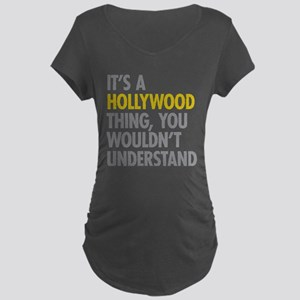 Its A Hollywood Thing Maternity Dark T-Shirt