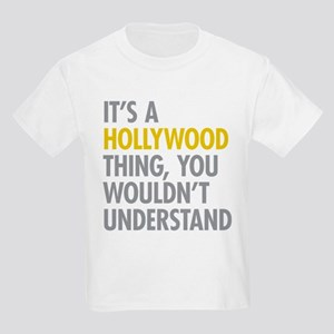 Its A Hollywood Thing Kids Light T-Shirt