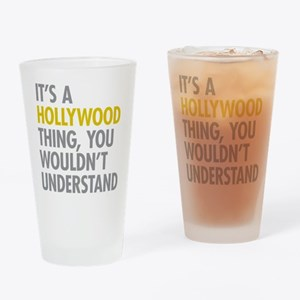 Its A Hollywood Thing Drinking Glass