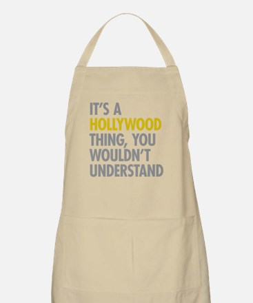 Its A Hollywood Thing Apron