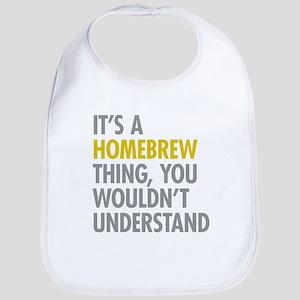 Its A Homebrew Thing Bib