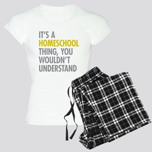 Its A Homeschool Thing Women's Light Pajamas