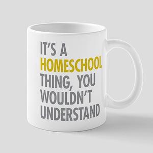 Its A Homeschool Thing Mug