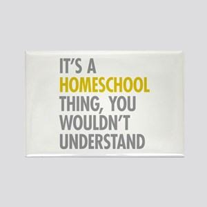 Its A Homeschool Thing Rectangle Magnet