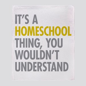 Its A Homeschool Thing Throw Blanket