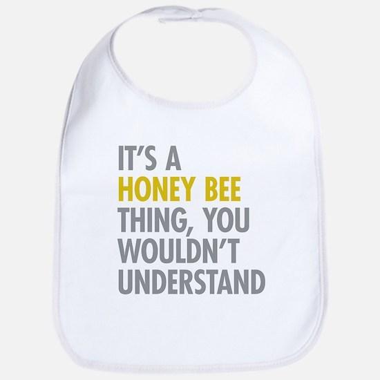 Its A Honey Bee Thing Bib