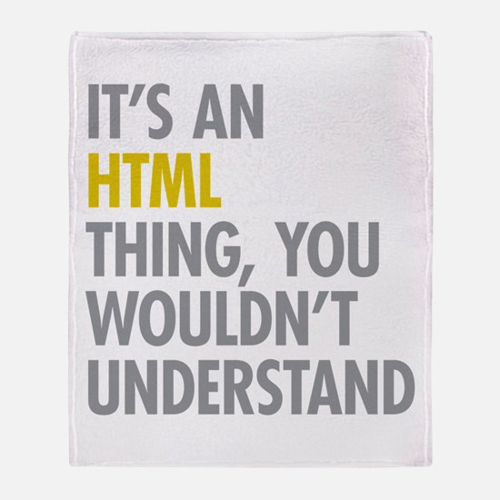 Its An HTML Thing Throw Blanket