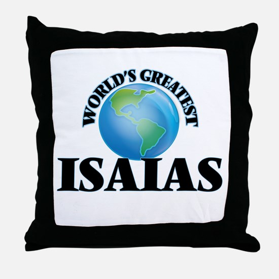 World's Greatest Isaias Throw Pillow