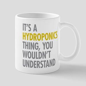 Its A Hydroponics Thing Mug