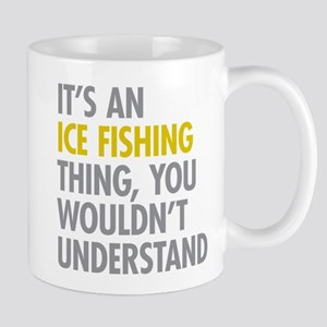 Its An Ice Fishing Thing Mug