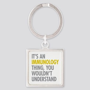 Its An Immunology Thing Square Keychain
