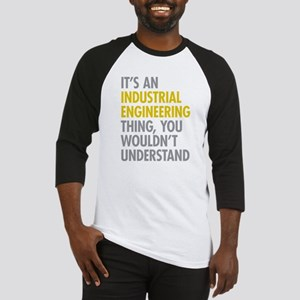 Its An Industrial Engineering Thin Baseball Jersey