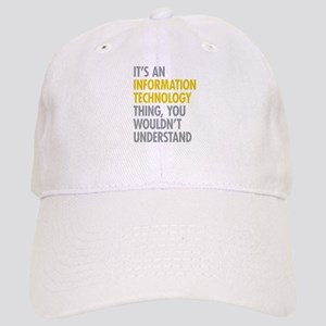 Its An Information Technology Thing Cap