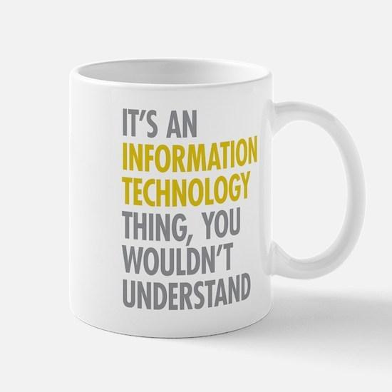 Its An Information Technology Thing Mug