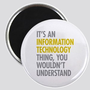 Its An Information Technology Thing Magnet