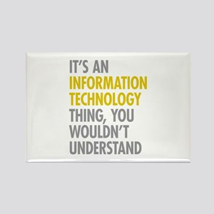 Its An Information Technology Thi Rectangle Magnet