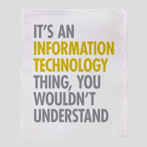 Its An Information Technology Thing Throw Blanket