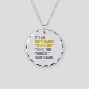 Its An Information Technolog Necklace Circle Charm