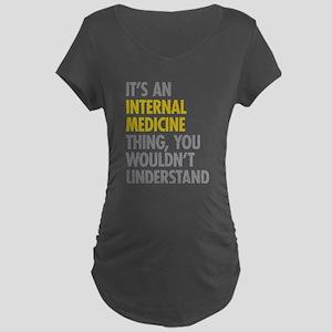 Internal Medicine Thing Maternity Dark T-Shirt