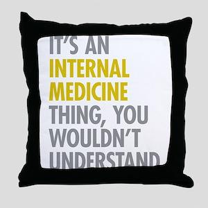 Internal Medicine Thing Throw Pillow