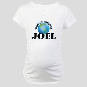 World's Greatest Joel Maternity T-Shirt