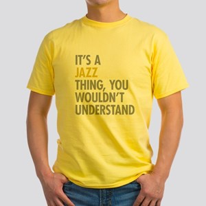 Its A Jazz Thing Yellow T-Shirt
