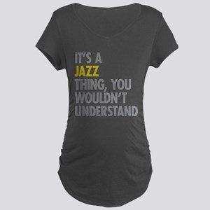 Its A Jazz Thing Maternity Dark T-Shirt
