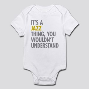 Its A Jazz Thing Infant Bodysuit