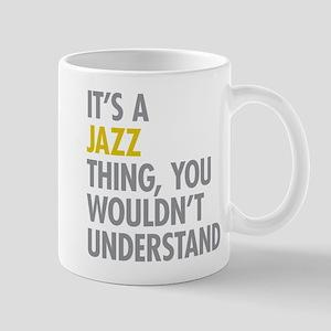 Its A Jazz Thing Mug