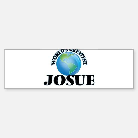 World's Greatest Josue Bumper Bumper Bumper Sticker