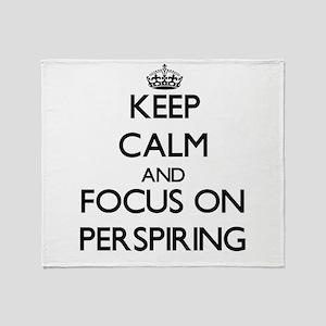 Keep Calm and focus on Perspiring Throw Blanket