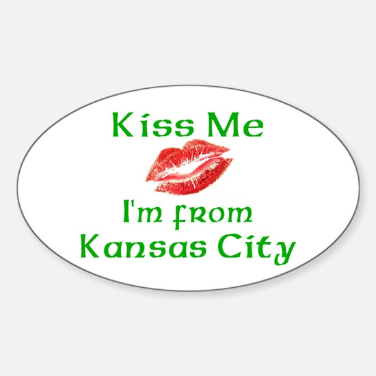 Kiss Me I'm from Kansas City Oval Decal