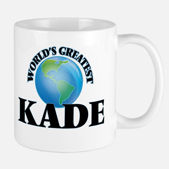 World's Greatest Kade Mugs