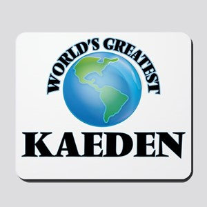 World's Greatest Kaeden Mousepad