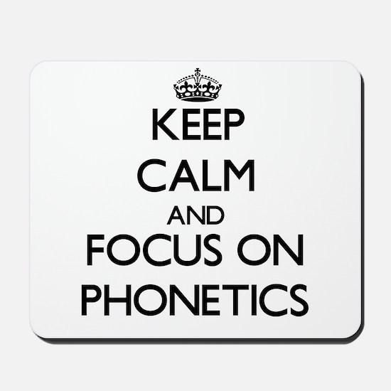 Keep Calm and focus on Phonetics Mousepad