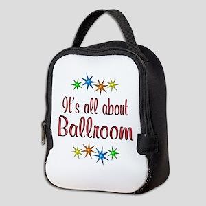 About Ballroom Neoprene Lunch Bag