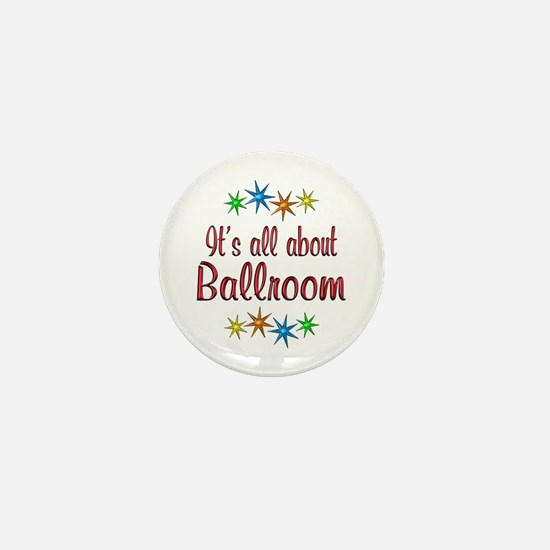 About Ballroom Mini Button
