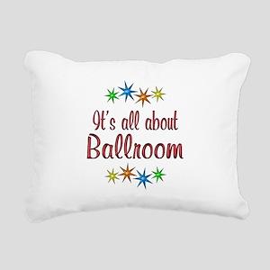 About Ballroom Rectangular Canvas Pillow