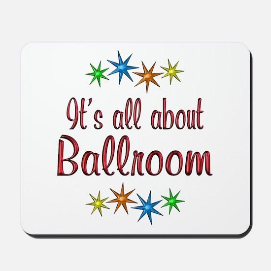 About Ballroom Mousepad
