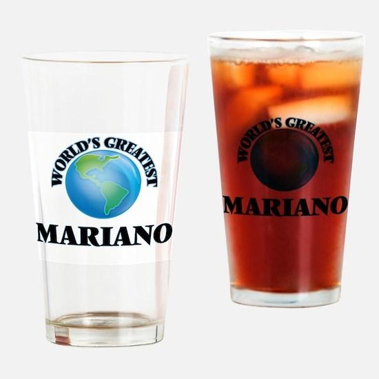 World's Greatest Mariano Drinking Glass