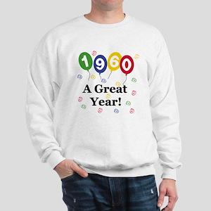 1960 A Great Year Sweatshirt