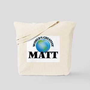 World's Greatest Matt Tote Bag