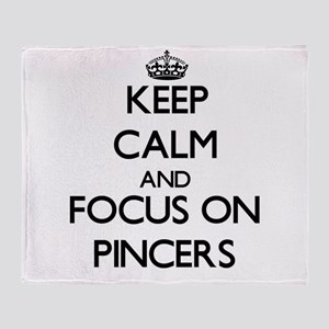Keep Calm and focus on Pincers Throw Blanket
