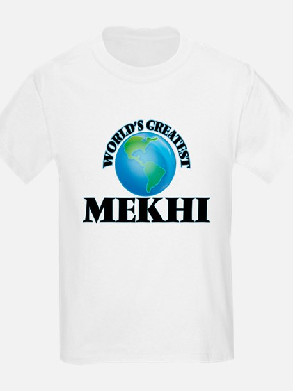 World's Greatest Mekhi T-Shirt
