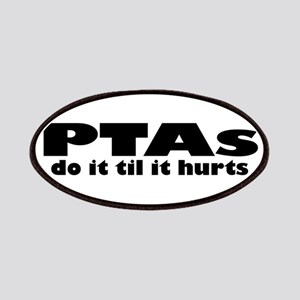 PTAs Do It Til It Hurts Patches