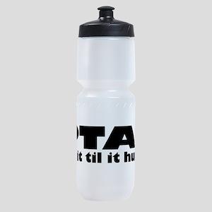 PTAs Do It Til It Hurts Sports Bottle
