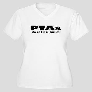 PTAs Do It Til It Hurts Plus Size T-Shirt