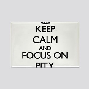Keep Calm and focus on Pity Magnets