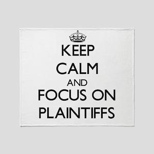 Keep Calm and focus on Plaintiffs Throw Blanket