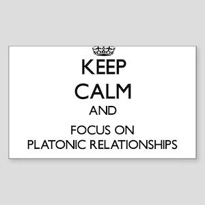 Keep Calm and focus on Platonic Relationsh Sticker